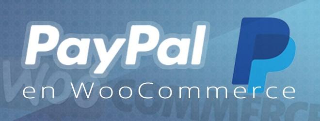 Configurar Paypal en WooCommerce