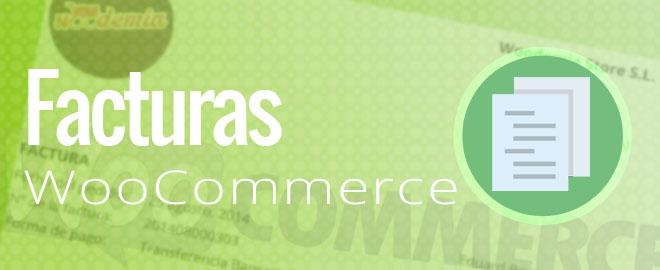 ¿Aún no sabes generar facturas con WooCommerce?