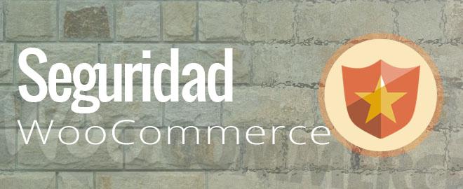 4 Consejos para tener una tienda WooCommerce segura