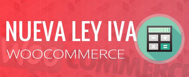 Cumplir con la nueva ley de IVA europeo en WooCommerce