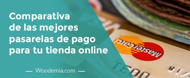 Comparativa de las mejores pasarelas de pago para tu tienda online