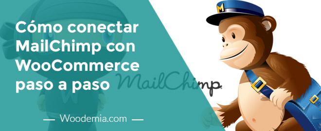 Cómo conectar WooCommerce con MailChimp paso por paso