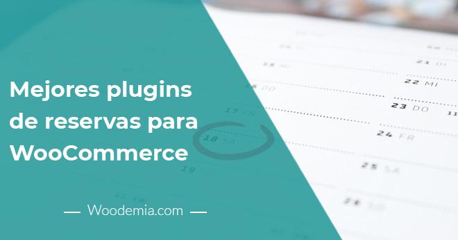 Los 3 mejores plugins de reservas para WooCommerce