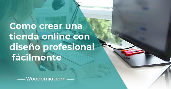 Como-crear-una-tienda-online-con-diseño-profesional-facilmente